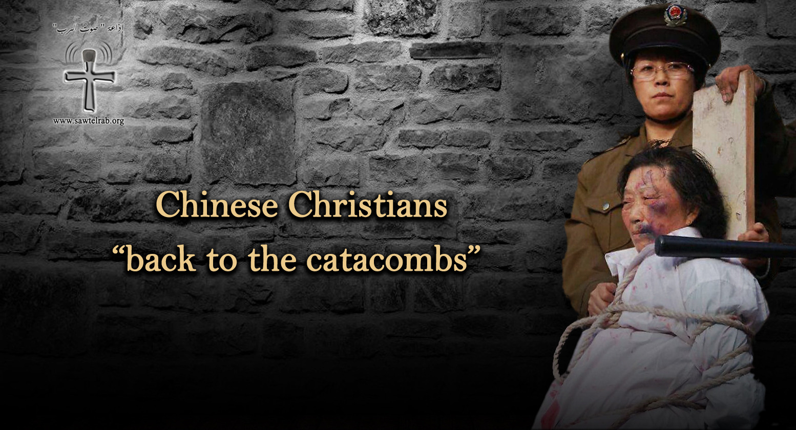 """Chinese Christians """"back to the catacombs"""""""